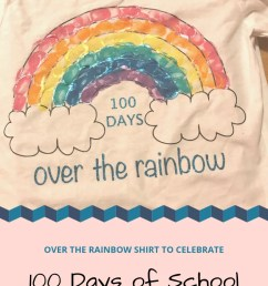 DIY 100th Day of School Rainbow Shirt - Seeing Dandy [ 1102 x 735 Pixel ]