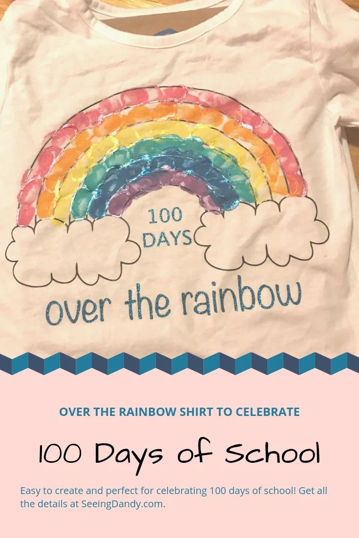 hight resolution of DIY 100th Day of School Rainbow Shirt - Seeing Dandy