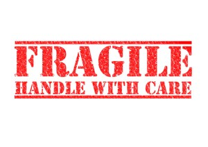 Fragile. Handle with care