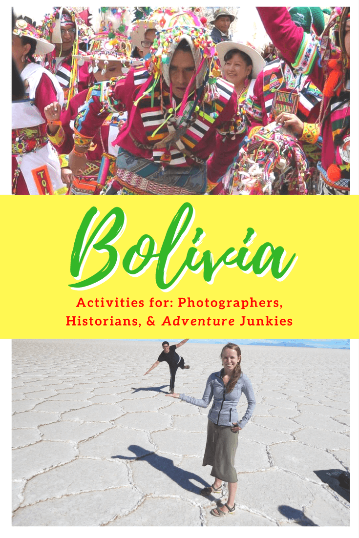 things to do in Bolivia for thrill seekers, photographers, and historians