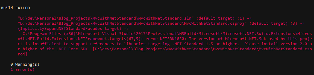 MSBuild error - This version of Microsoft.Web.Sdk used by this project is insufficient to support references to libraries targeting .NET Standard 1.5 or higher. Please install 2.0 or higher of the .NET Core SDK.