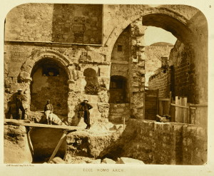 Ecce Homo Arch in 1864 (James McDonald, Ordnance Survey of Jerusalem)