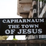 Sign at entrance to Capernaum site (Seetheholyland.net)