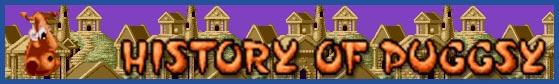 PUGGSY - BANNER HISTORY