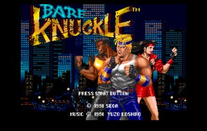 The Japanese version of Streets of Rage was called Bare Knuckle