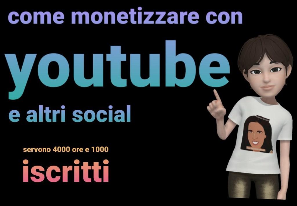 Come monetizzare dai canali social come youtube