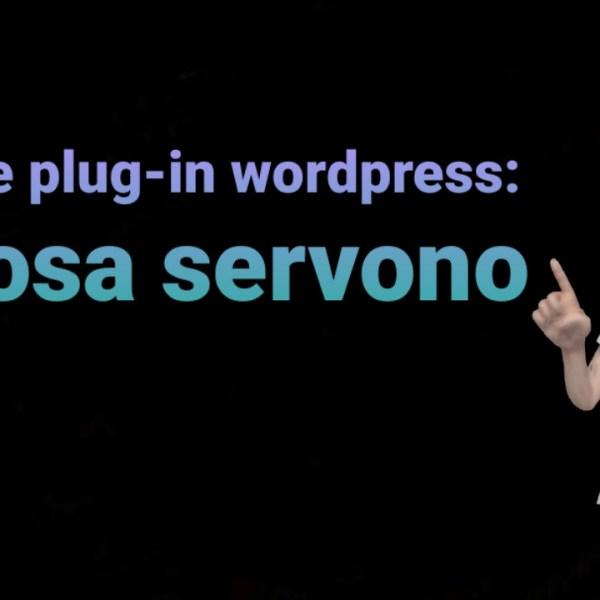 Temi e Plugin WordPress: a cosa servono