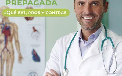 Medicina Prepagada: ¿Qué es?, Pros y contras.