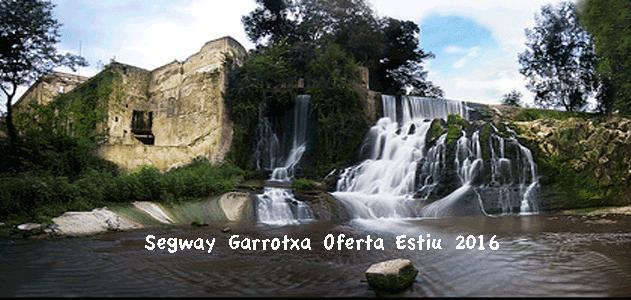 Segway Garrotxa oferta estiu 2016