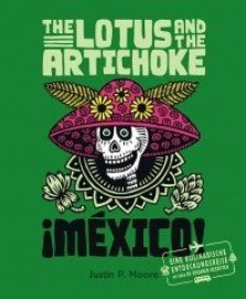 "Buchcover ""The Lotus and the Artichoke Mexico"" von Justin P. Moore, erschienen im Ventil Verlag."