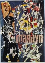 Rotella, Marilyn, 1963, décollage su tela