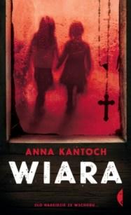 Wiara - Anna Kańtoch