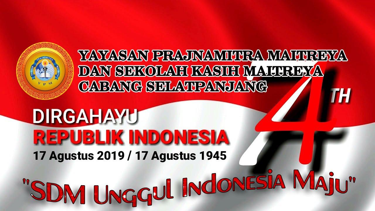 Selamat Hari Kemerdekaan Indonesia Ke-74