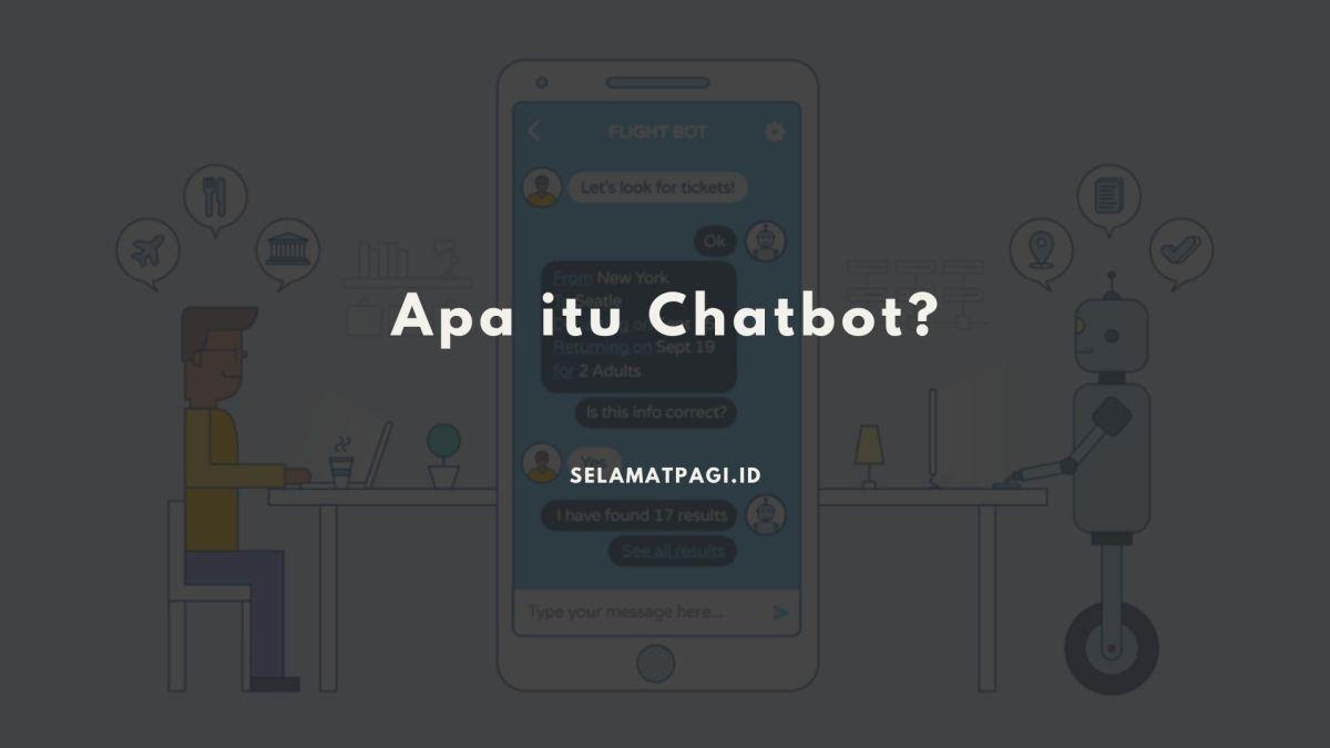 Pengertian Chatbot