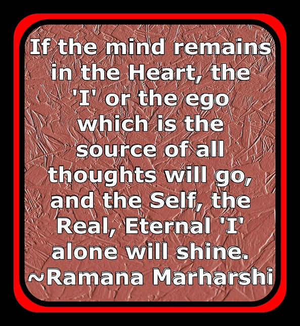 The Self can only be found by a mind silenced in unconditional LOVE.