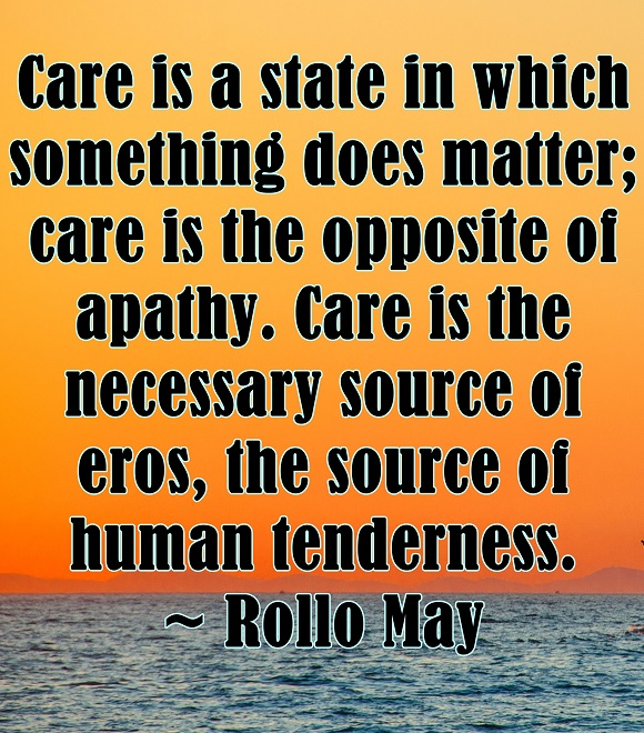 All human tenderness begins with the simple choice to care.