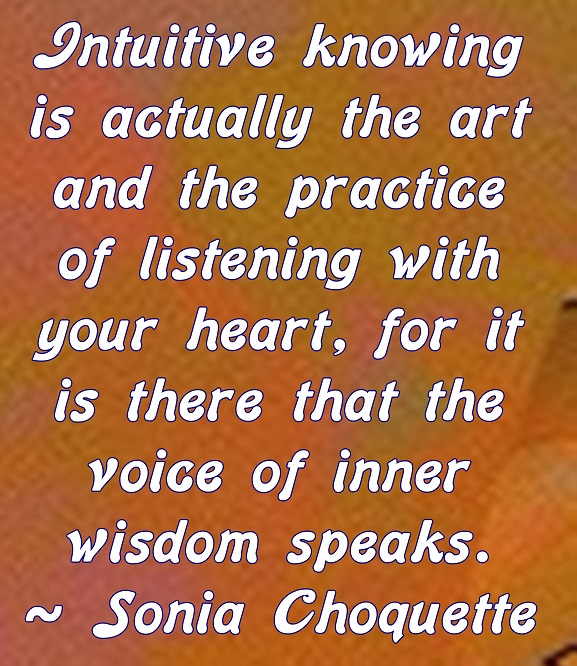 When we learn to listen with our hearts instead of just our ears we position ourselves to gain wisdom.