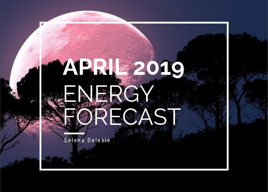 April 2019 Energy Forecast