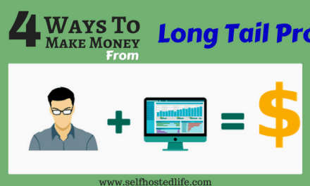 My 4 Secrets to make money fast from LongTail pro