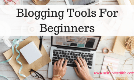 Essential Blogging Tools for Beginners | That I use and I recommend
