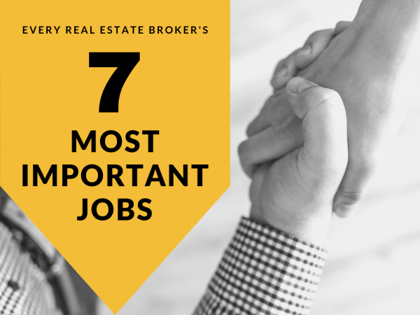 Every real estate broker's 7 most important jobs