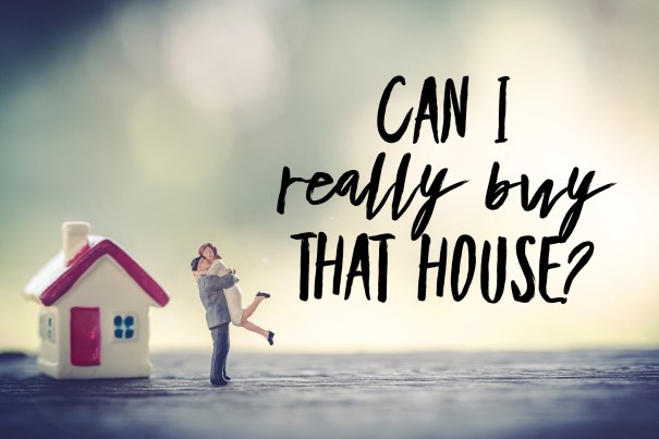 Can I really buy that house? Down payment assistance.