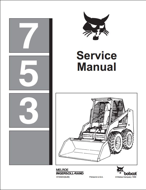 Bobcat 753 Skid-Steer Loader Service Manual PDF Download