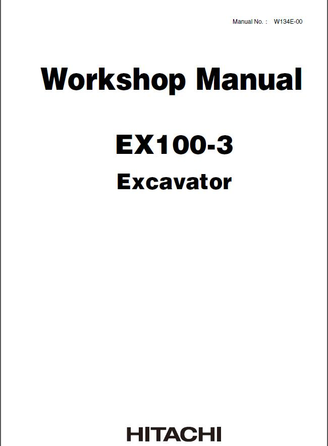 Hitachi EX100-3 Excavator Workshop Service Manual PDF