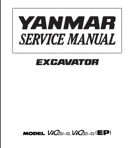 Yanmar SMViO30-2 ViO35-2 Service Repair Manual