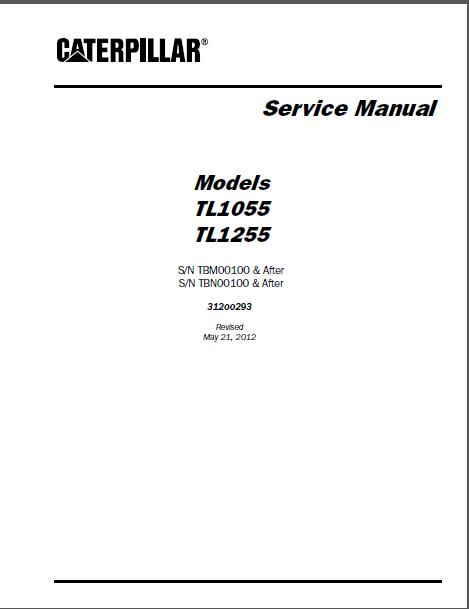 Caterpillar TL1055 TL1255 Telehandler Service Manual
