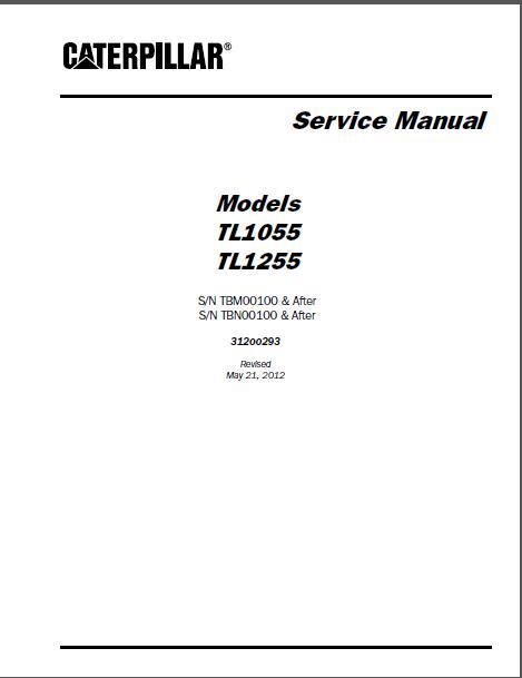 Caterpillar TL1055 TL1255 Telehandler Service Manual