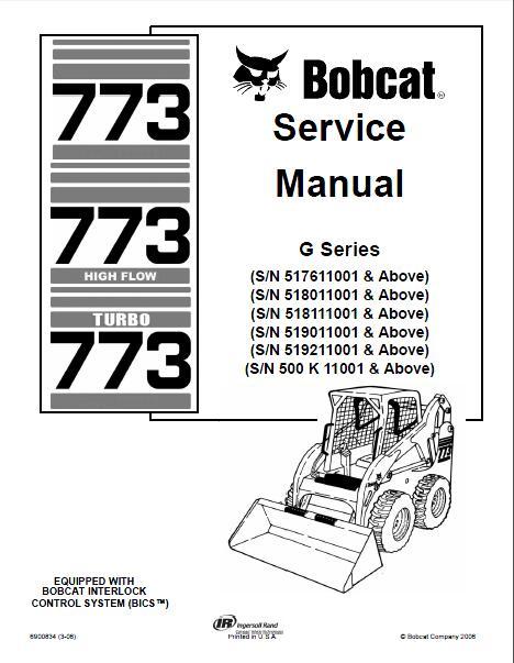 Bobcat 773 High Flow 773 Turbo Skid Steer Loader Service