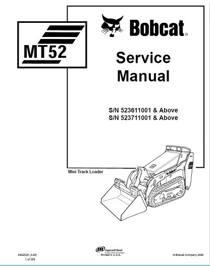 Bobcat MT52 Mini Track Loader Service Repair Manual
