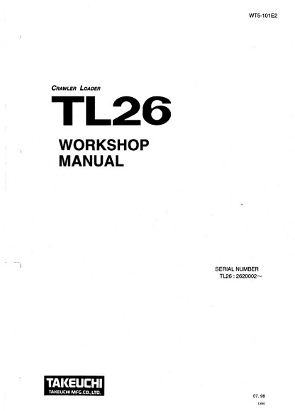 Takeuchi TL26 Crawler Loader Workshop Service Manual