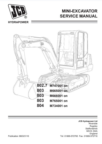 JCB 802.7, 803, 804 Mini Crawler Excavator Service Manual
