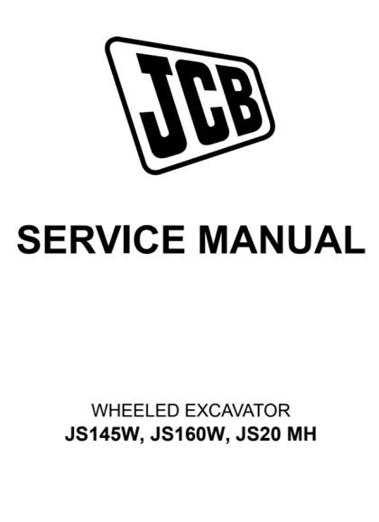 JCB JS145W, JS160W, JS20 MH Wheeled Excavator Service Manual