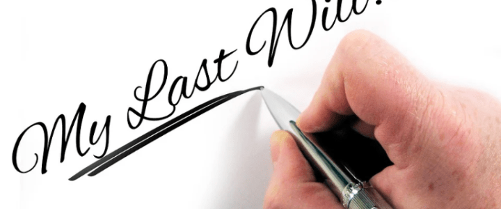 Reasons Why You Need to Write Your Last Will