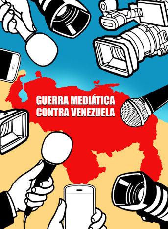 Resultado de imagen para guerra mediatica contra venezuela