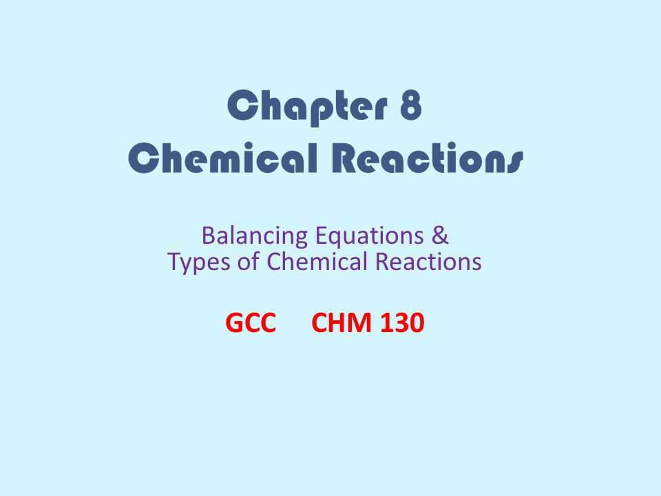 8.2 Types Of Chemical Reactions Worksheet Answers as Well as Chapter 8 Chemical Reactions Ppt