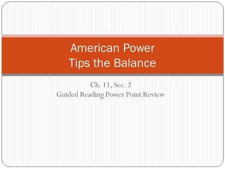 Chapter 11 Section 1 World War 1 Begins Worksheet Answers or Chapter 11 2 American Power Tips the Balance  Us Not Ready to