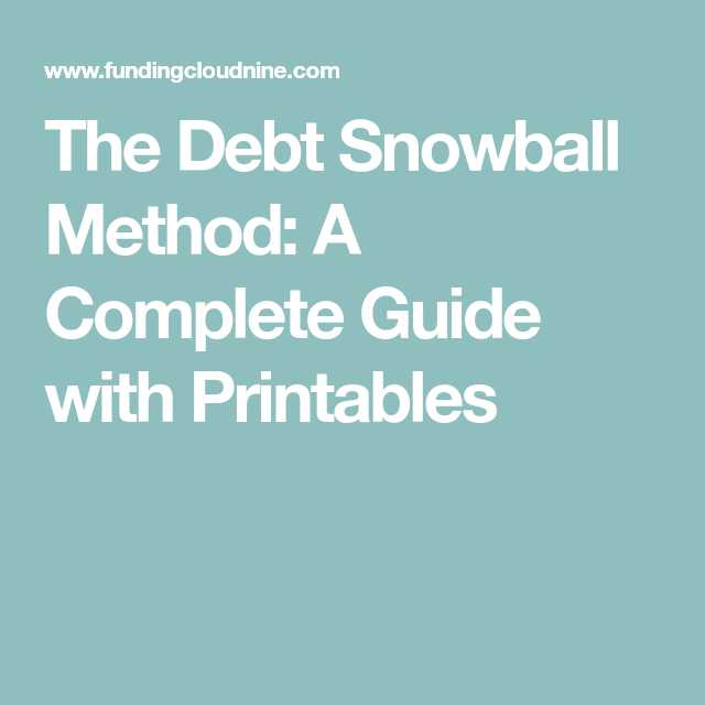 Debt Snowball Worksheet Printable with the Debt Snowball Method A Plete Guide with Printables