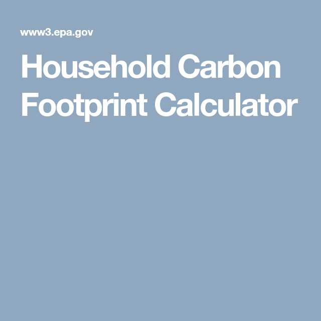 Ecological Footprint Calculator Worksheet Along with Household Carbon Footprint Calculator Ej Pinterest