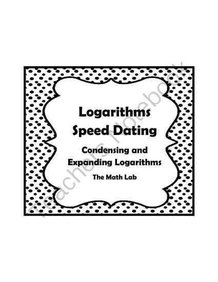 Expanding and Condensing Logarithms Worksheet together with Logarithm Properties Speed Dating Activity Condensing and