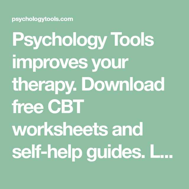 Free Cbt Worksheets and Psychology tools Improves Your therapy Download Free Cbt Worksheets