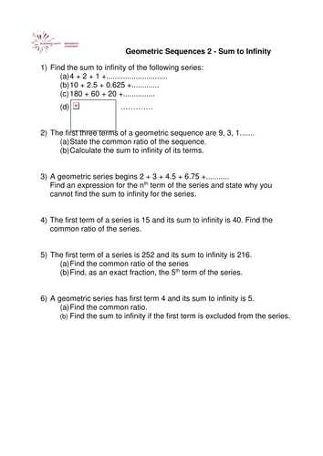Geometric Sequences Worksheet Answers with A Level Maths Sum to Infinity Worksheet by Phildb Teaching
