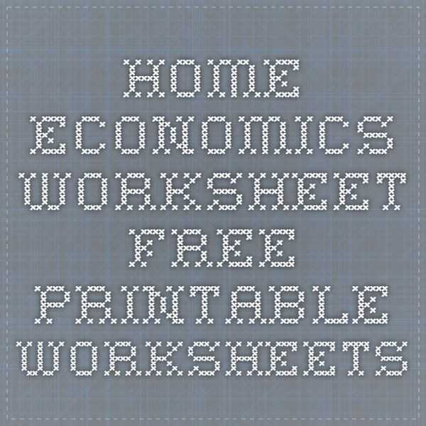 High School Economics Worksheets Along with High School Home Economics Lesson Plans Lovely Home High School Home