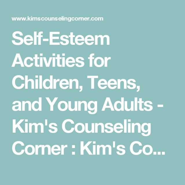 Self Esteem Worksheets for Teens Along with 115 Best Self Worth and Self Esteem Activities for Teens and Young