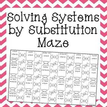 Solving Systems by Substitution Worksheet Along with solving Systems Of Equations by Substitution Maze