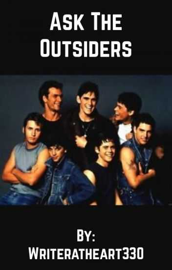 The Outsiders Movie Worksheet with ask the Outsiders Writeratheart330 Wattpad
