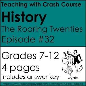 The Roaring Twenties Worksheet Answers Along with Crash Courses History the Roaring 20 S